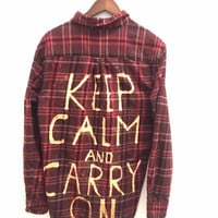 Keep Calm and Carry On - Plaid Flannel Shirt with Bleached Dye. Grunge + Hipster.
