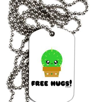Cute Cactus - Free Hugs Adult Dog Tag Chain Necklace by TooLoud
