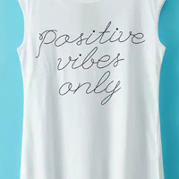 Positive Vibes Only Print Sleeveless Graphic Tee