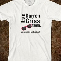 It's a Darren Criss thing-Unisex White T-Shirt