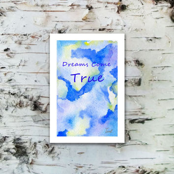 Dreams Come True Quote Blue sky and clouds card with an envelope gift Download Digital Art Print  watercolor painting thankYou Cards