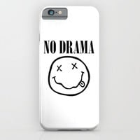 No Drama. iPhone & iPod Case by Moop