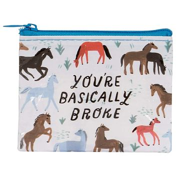 You're Basically Broke Coin Purse in Horse Design