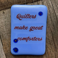 Design4Soul's Quilters Make Great Comforters Mini Stand-up Plaque