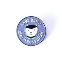 Live Long and Prospurr Enamel Pin