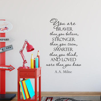 Winnie The Pooh Wall Decal You Are Braver Than You Believe, Stronger Than You Seem, Smarter Than You Think Baby Boy Nursery Decor K189