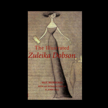 The Illustrated Zuleika Dobson by Max Beerbohm (1985, Hardcover)
