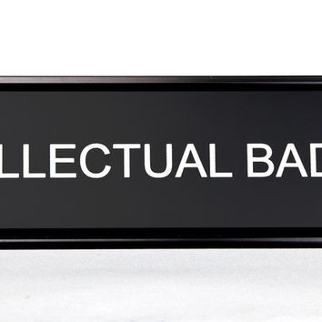 Intellectual Badass Nameplate in Black