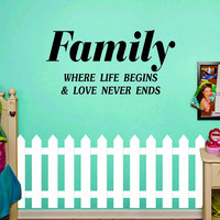 Family Where Life Begins  Quote Decal Sticker Wall