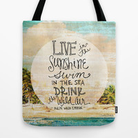 Live In The Sunshine - Photo Inspiration Tote Bag by Misty Diller of Misty Michelle Design