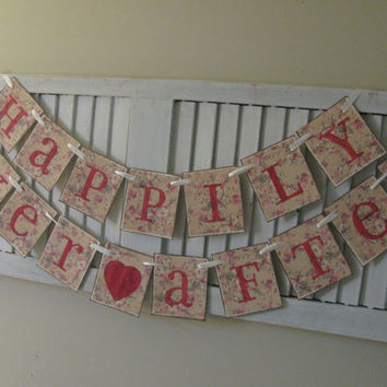 Wedding Banner Shabby Chic Happily Ever After Garland Bunting Pink Beige Ivory Beautiful Wedding or AnniversaryPhoto Prop