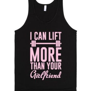 I Can Lift More Than Your Girlfriend-Unisex Black Tank