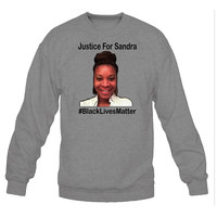 JUSTICE FOR SANDRA #BLACKLIVESMATTER Crewneck Sweatshirt | Supporting Justice and Equality for African Americans