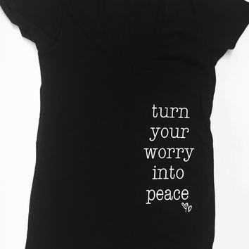 Turn Your Worry Into Peace Tee
