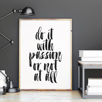 Typography Poster, Do It With Passion, Inspirational Poster, Office Art, Gym Decor,typography quote,black and white,home decor,wall decor