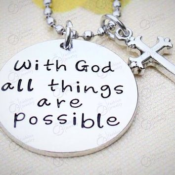 'With God all things are possible' Pendant Necklace