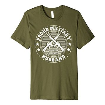 Proud Military Husband Shirt - Support Troops Soldiers Vets