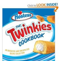 The Twinkies Cookbook: An Inventive and Unexpected Recipe Collection from Hostess: Hostess: 9781580087568: Amazon.com: Books
