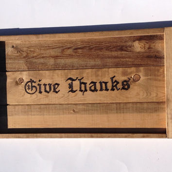 Thankssgiving rustic serving tray give thanks tray fall serving tray, wood burned tray