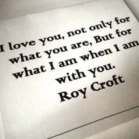 Romantic Valentine, Love Card, Roy Croft, I love you, Love quote card, Valentine, anniversary, gift, poem, quote, sweet