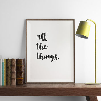 All the Things Print | Kitchen Wall Art | Art Printable | Printable Wall Art | Home Decor | PDF Download | Funny Art