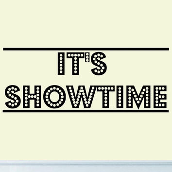 It's Showtime Vinyl Wall Decal Decor Home Theater Drama Wall Stickers Quotes ...