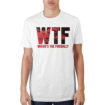 Fireball Where's The Fireball T-Shirt