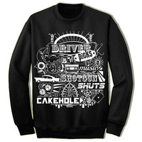 Driver Picks The Music Supernatural Sweatshirt. Unisex Adult Sweatshirt. Shotgun Shuts His Cakehole.