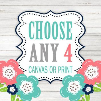 Create Your Own Set of 4 Wall Art, Choose Any 4 Four CANVAS or Prints Quote TRM Design Home NURSERY Boy Girl Home Decor Wall Decor Pictures