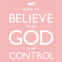 Art Print  Dare Believe God Control Pink White Keep by Inspireuart