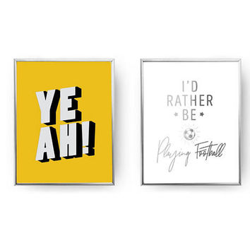 Set Of 2 Prints, I'd Rather Be Playing Football, Boys Room Decor, Yeah Print, Home Decor, Gold Foil Print, Teenage Art, Nursery Wall Art
