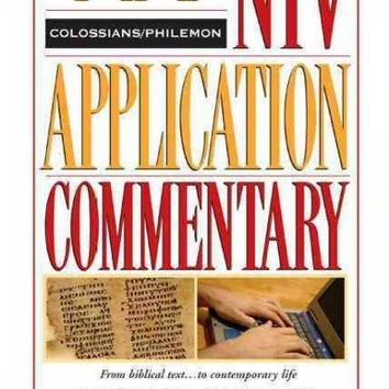 Colossians and Philemon (NIV APPLICATION COMMENTARY SERIES)