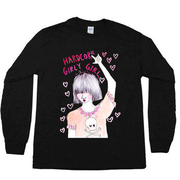 Hardcore Girly Girl -- Unisex Long-Sleeve
