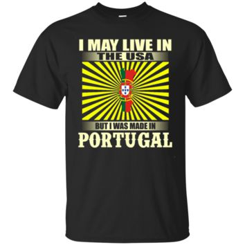 Live In USA Made In PORTUGAL Map T-Shirt Hoodie