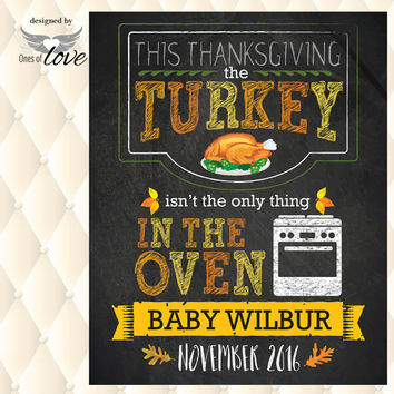 Pregnancy Announcement, Turkey in Oven, Bun in Oven, Fall, Baby Announcement, Baby Girl, Baby Boy, Digital Download, Customized Download