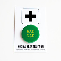 FATHER'S DAY: Rad Dad Button, Dad Gift, Green Father's Day Gift
