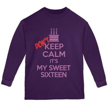 DCCKIS3 Don't Keep Calm Sweet 16 Youth Long Sleeve T Shirt