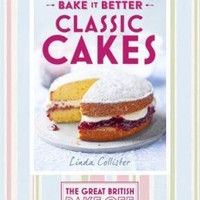 Great British Bake off - Bake it Better: No. 1 Classic Cakes