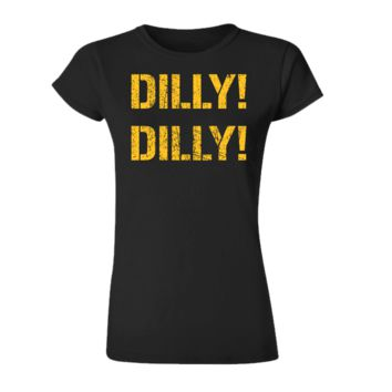 Dilly Dilly Ladies' Shirt