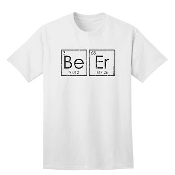 Be Er - Periodic Table of Elements Adult T-Shirt by TooLoud