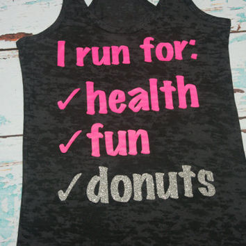 I Run For. Health. Donuts. Tank top. Racerback. Size S-2XL. Burnout. Black and Pink. Exercise. Women. Workout.