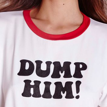 Missguided - Dump Him Slogan Crop T Shirt White