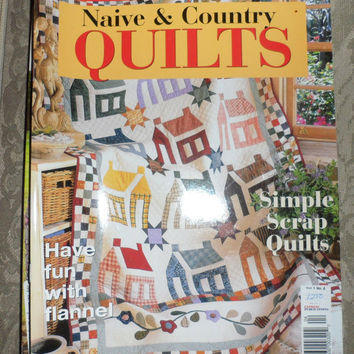 NAIVE n COUNTRY QUILTS Magazine / Vol 1 No 4 / Simple Scrap Quilts / Glossy Magazine / Australian Quilters Magazine