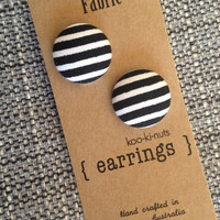 Fabric stud earrings - 'convict' Black & white stripe - koo-ki-nuts jewellery