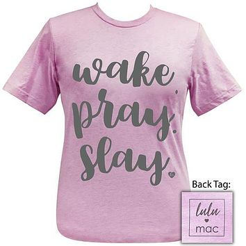 Girlie Girl Originals Lulu Mac Preppy Wake Pray Slay T-Shirt