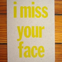 i miss your face letterpress postcard by amandamello on Etsy
