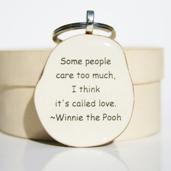 Inspirational key chain  winnie the pooh quote love key chain key charm nature gift eco friendly