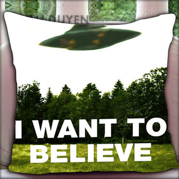 I Want To Believe X-Files - Pillow Cover Pillow Case and Decorated Pillow.