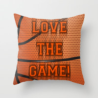 Basketball Love The Game Throw Pillow by LGD.