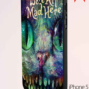 We Are All Mad Here Alice In Wonderland We'Re All Mad Here Cheshire Cat iPhone 5 Case